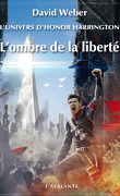 L'Univers d'Honor Harrington, Tome 9 : L'Ombre de la liberté
