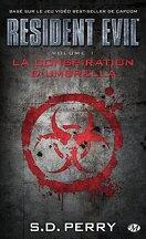 Resident Evil, tome 1 : La Conspiration d'Umbrella