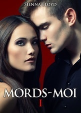 Couverture du livre : Mords-Moi!, Tome 1