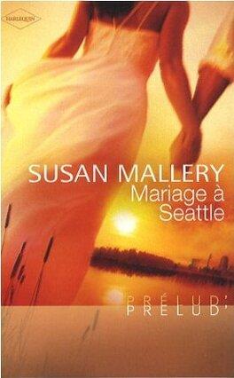 Couverture du livre : Buchanan, Tome 1 : Mariage à Seattle