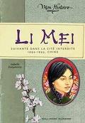 Li Mei : Suivante dans la Cité Interdite 1692-1693, Chine