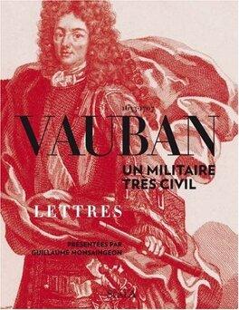 Couverture du livre : Vauban 1633-1707 : Un militaire très civil