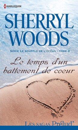 Couverture du livre : Le Souffle de l'Océan, tome 3 : Le temps d'un battement de coeur