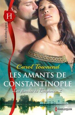 Couverture du livre : Les fiancées du Bosphore - 2 : Les amants de Constantinople