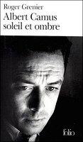 Albert Camus soleil et ombre