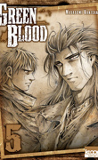 Green Blood, tome 5