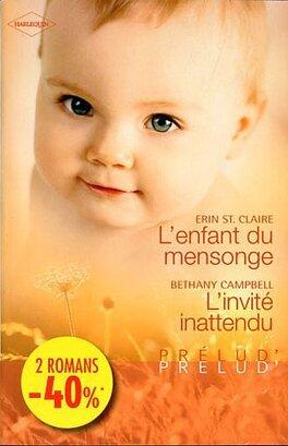Couverture du livre : L'Enfant du mensonge ; L'Invité inattendu