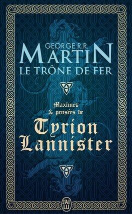 Couverture du livre : Maximes et Pensées de Tyrion Lannister