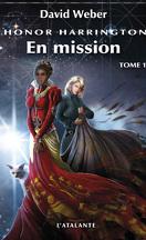 Honor Harrington, tome 12-1 : En Mission
