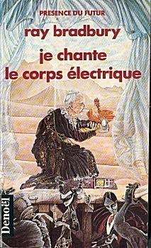Couverture du livre : Je chante le corps électrique