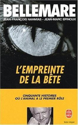 Couverture du livre : L'Empreinte de la bête : 50 histoires où l'animal a le premier rôle