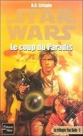 La Trilogie de Yan Solo : 1. Le Coup du Paradis