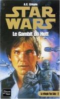 La Trilogie de Yan Solo : 2. Le Gambit du Hutt