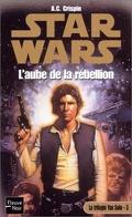 La Trilogie de Yan Solo : 3. L'Aube de la Rébellion