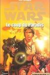 couverture La Trilogie de Yan Solo : 1. Le Coup du Paradis