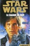 couverture La Trilogie de Yan Solo : 2. Le Gambit du Hutt
