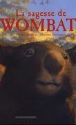 La Sagesse de Wombat