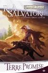 couverture Les Royaumes oubliés - La Légende de Drizzt, tome 3 : Terre promise