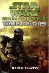 couverture Star Wars - Republic Commando, Tome 3 : True colors