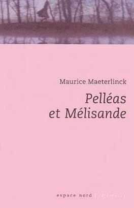 Couverture du livre : Pelléas et Mélisande
