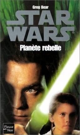 Couverture du livre : Planète rebelle
