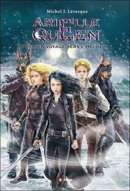 Couverture du livre : Arielle Queen, Tome 2 : Premier Voyage Vers l'Helheim