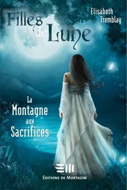 Couverture de Filles de Lune, Tome 2 : La Montagne aux Sacrifices