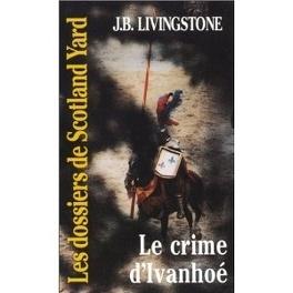 Couverture du livre : Le crime d'Ivanhoé