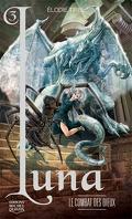 L'Elfe de lune, Tome 3 : Le Combat des dieux