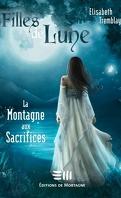 Filles de Lune, Tome 2 : La Montagne aux Sacrifices