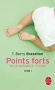 Points forts, Tome 1 : De la naissance a 3 ans