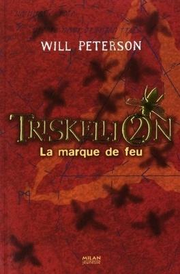 Couverture du livre : Triskellion, Tome 2 : La marque de feu