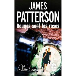Couverture du livre : Alex Cross, Tome 6 : Rouges sont les roses