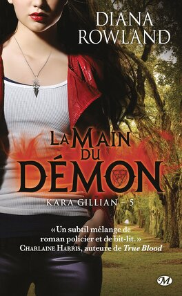 Couverture du livre : Kara Gillian, Tome 5 : La Main du démon