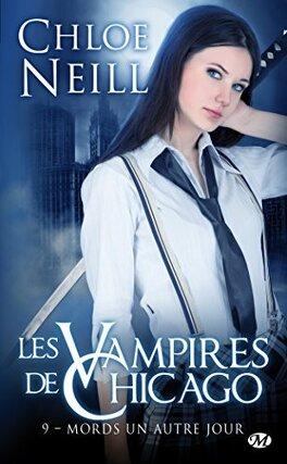 Couverture du livre : Les Vampires de Chicago, Tome 9 : Mords un autre jour