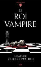 Les rois, Tome 1 : Le Roi Vampire