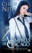 Les Vampires de Chicago, Tome 9 : Mords un autre jour