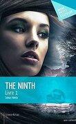 The Ninth, Livre 1
