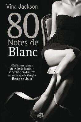 Couverture du livre : 80 Notes de Blanc