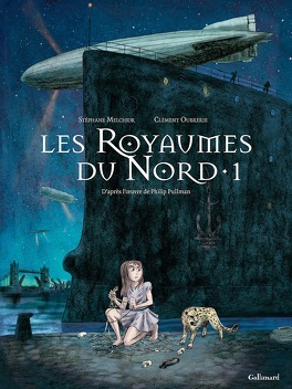 Couverture du livre : À la Croisée des Mondes, Tome 1 : Les Royaumes du Nord (BD)
