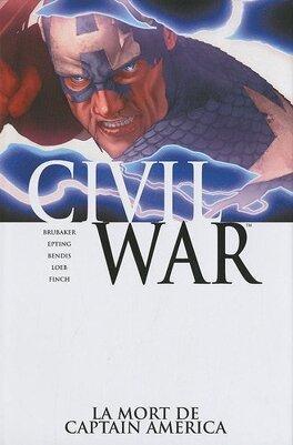 Couverture du livre : Civil War, Tome 3 : La mort de Captain America