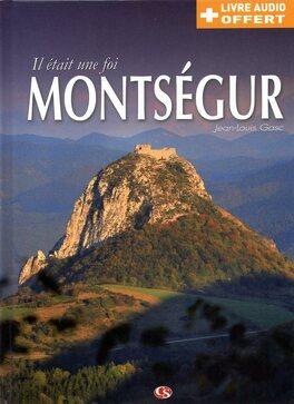 Couverture du livre : Il était une foi Montségur
