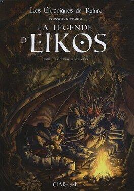 Couverture du livre : Les chroniques de Katura - La légende d'Eikos, tome 1 : Le Seigneur des Loups