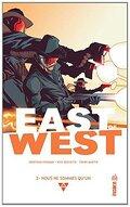 East of West, Tome 2 : Nous ne faisons qu'un