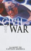Civil War, Tome 3 : La mort de Captain America