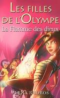 Les filles de l'Olympe, Tome 4 : La flamme des dieux
