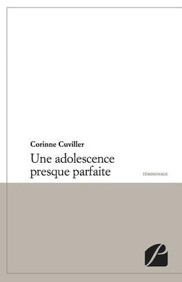 Couverture du livre : une adolescence presque parfaite