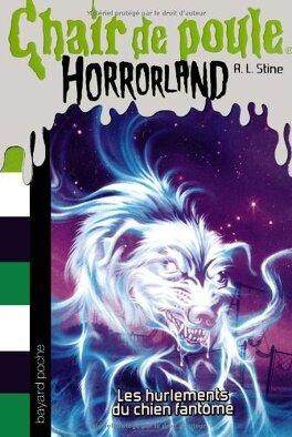 Chair De Poule Horrorland Tome 13 Les Hurlements Du