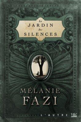 Couverture du livre : Le Jardin des silences