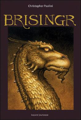 Couverture du livre : L'Héritage, Tome 3 : Brisingr